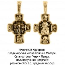 Православный крест с Распятием Христовым, Владимирской иконой Божией Матери, Св. апостолами Петром и Павлом и Великомучеником Георгием.